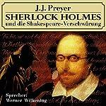 Sherlock Holmes und die Shakespeare-Verschwörung | J. J. Preyer