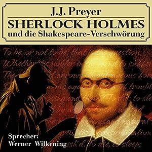 Sherlock Holmes und die Shakespeare-Verschwörung Hörbuch
