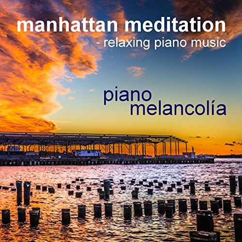Manhattan Meditation - Relaxin...