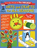 Arts and Crafts for All Seasons, The Mailbox Books Staff, 1562342053