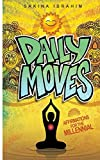 Daily Moves: Affirmations for the Millennial