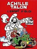 Achille Talon, tome 25 : Achille Talon et l'esprit d'Eloi