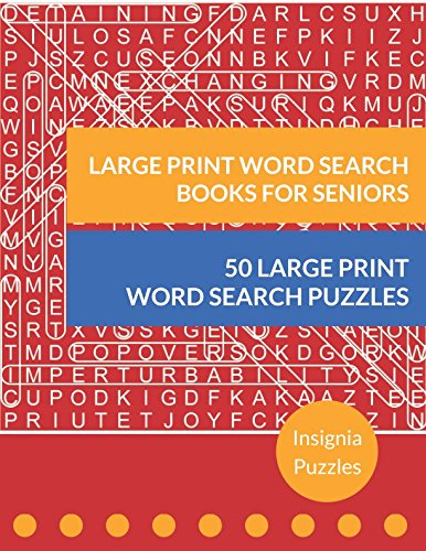 Large Print Word Search Books For Seniors: One Puzzle Per Page (Training Pads People)