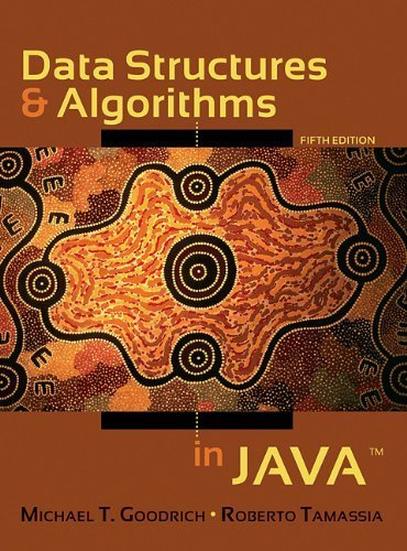 Data Structures and Algorithms in Java 5th (fifth) Edition by Goodrich, Michael T., Tamassia, Roberto (2010) by Wiley