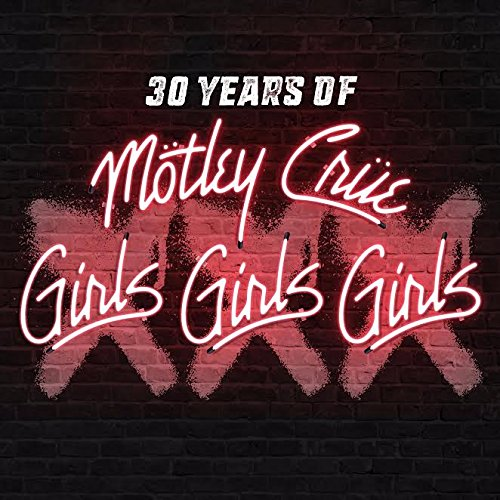 Motley Crue - Girls Girls Girls - Remastered Deluxe Edition - CD - FLAC - 2017 - FORSAKEN Download