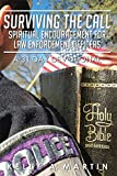 img - for Surviving the Call: Spiritual Encouragement for Law Enforcement Officers: A 31 Day Devotional book / textbook / text book