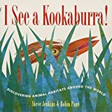 img - for I See a Kookaburra!: Discovering Animal Habitats Around the World book / textbook / text book