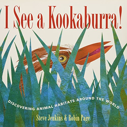(I See a Kookaburra!: Discovering Animal Habitats Around the World )
