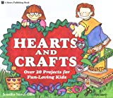 Hearts and Crafts, Jennifer S. Gillis, 0882668447