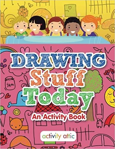Drawing Stuff Today, an Activity Book
