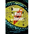 Danny and the Wrath of the Dinosaurs: Written by David T. Lee at age 12 (18,000 words). This book is the final book of The Adventures of Danny ... this book series when he was 6. (Volume 5)