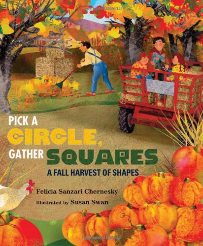 Pick a Circle, Gather Squares: A Fall Harvest of Shapes ()