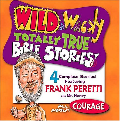 All About Courage (Wild & Wacky Totally True Bible Stories) - Totally Tape