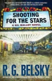 Shooting for the Stars: A Gil Malloy Novel (The Gil Malloy Series)