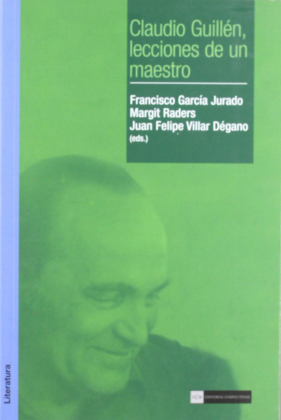 Claudio Guillén, lecciones de un maestro (Académica) PDF