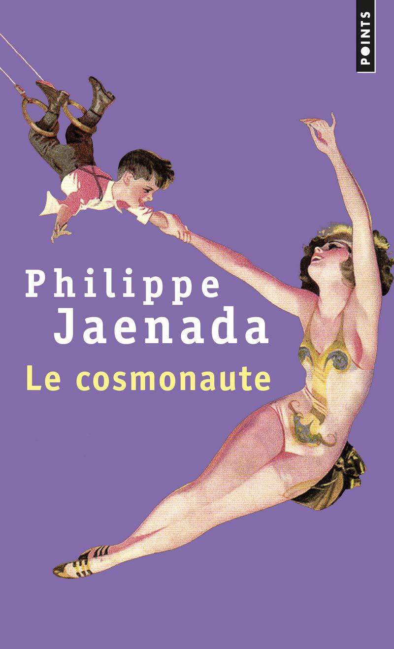 Amazon Fr Le Cosmonaute Jaenada Philippe Livres
