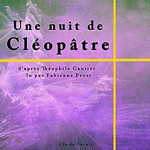 Une nuit de Cléopâtre | Livre audio