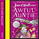 Awful Auntie Audiobook by David Walliams Narrated by David Walliams, Maggie Steed, Nitin Ganatra