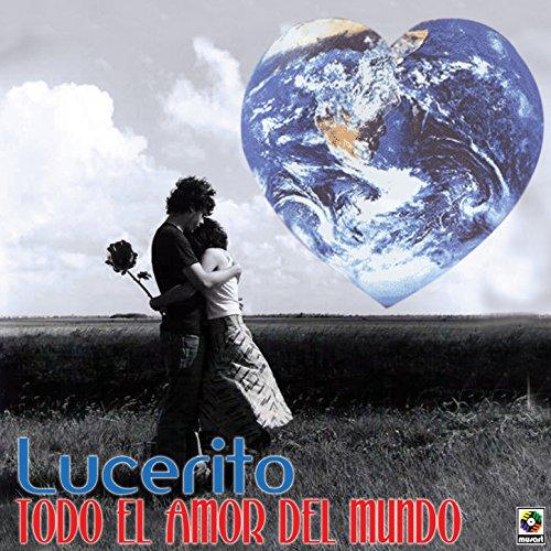 Todo El Amor Del Mundo