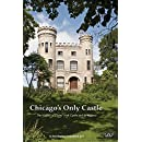 Chicago's Only Castle