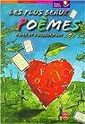 Les Plus Beaux Poèmes d'hier et d'aujourd'hui par Mallart