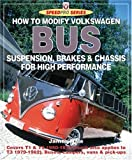 How to Modify Volkswagen Bus Suspension, Brakes and Chassis for High Performance (SpeedPro Series)