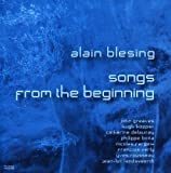 Songs From The Beginning by Alain BLESING (2013-08-02)