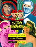 The Zine Scene, Francesca Lia Block and Hillary Carlip, 0965975436