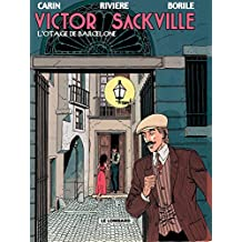 Victor Sackville – tome 6 – L'Otage de Barcelone (French Edition)