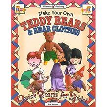 Make Your Own Teddy Bears & Bear Clothes