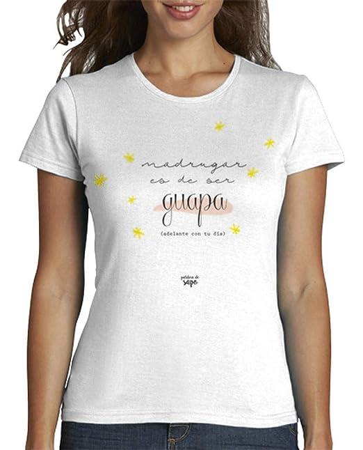 latostadora - Camiseta Madrugar Es de Ser Guapa para Mujer: palabradesapo: Amazon.es: Ropa y accesorios