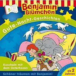 Kuscheln mit dem Osterhasen (Benjamin Blümchen Gute Nacht Geschichten 5)