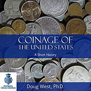 Coinage of the United States Audiobook