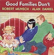 Good Families Don&#