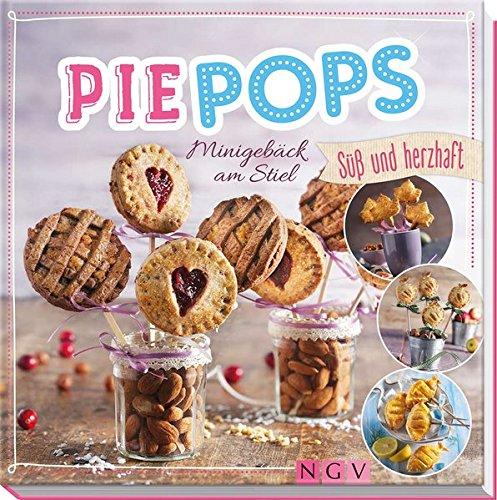 Pie Pops: Minigebäck am Stiel - süß und herzhaft