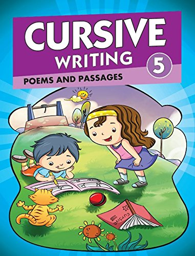 Cursive Writing 5 - Poems and Passages: Poems and Passages - Vol. 1 (Cursive Writing Series)