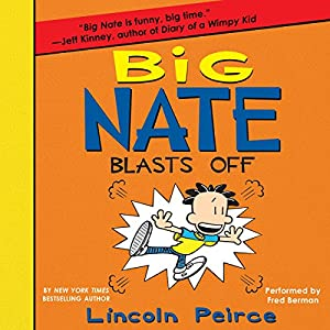 Big Nate Blasts Off Audiobook