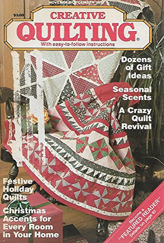 Creative Quilting Magazine (November - December 1987) ()