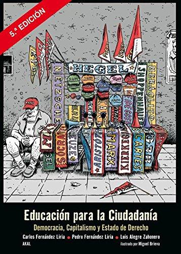 Educacion para la ciudadania / Citizenship Education: Democracia, capitalismo y Estado de derecho / Democracy, Capitalism and Constitutional State (Spanish Edition)