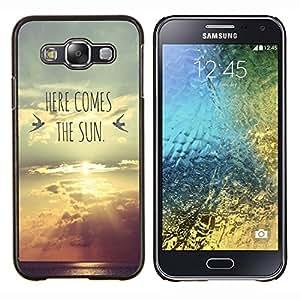 EJOOY---Cubierta de la caja de protección para la piel dura ** Samsung Galaxy E5 E500 ** --aquí viene la puesta de sol banda letras