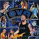 25 Anos Ao Vivo by Banda Eva