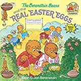 img - for The Berenstain Bears and the Real Easter Eggs book / textbook / text book