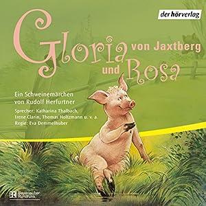 Gloria von Jaxtberg und Rosa Hörspiel