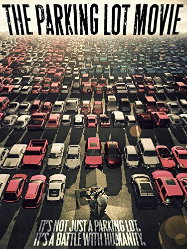 - The Parking Lot Movie