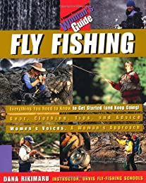 Fly Fishing: A Woman's Guide