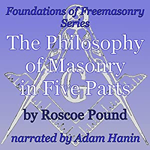 The Philosophy of Masonry in Five Parts Audiobook