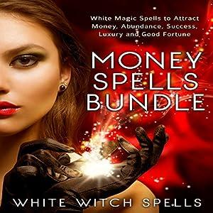 Money Spells Bundle Audiobook