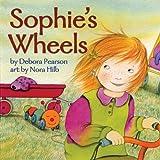 Sophie's Wheels, Debora Pearson, 1554510376