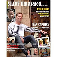 STARS ILLUSTRATED MAGAZINE, EDITION EXTRA, New York.  Juin 2018 (170 PAGES) (French Edition)