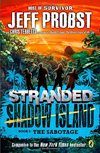 Shadow Island: The Sabotage (Stranded)
